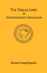 Twelve Links of Interdependent Origination (Book)