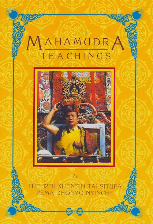 Mahamudra Teachings by Tai Situ Rinpoche (PDF)