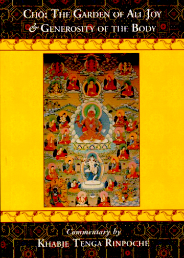 Chod Practice: Garden of All Joy by Tenga Rinpoche (book)