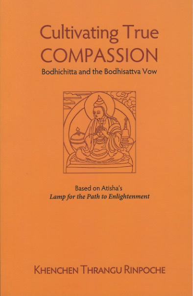 Cultivating True Compassion: Bodhichitta and Bodhisattva Vow