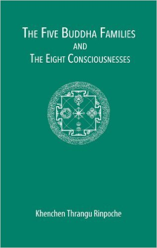 Five Buddha Families and Eight Consciousnesses (Book)
