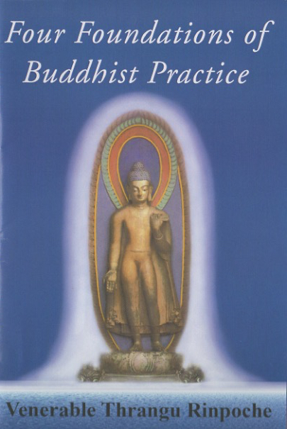 Four Foundations of Buddhist Practice (Book)