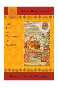Life and Teachings of Gampopa (Book)