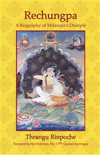 Rechungpa: A Biography of Milarepa's Disciple (Book)