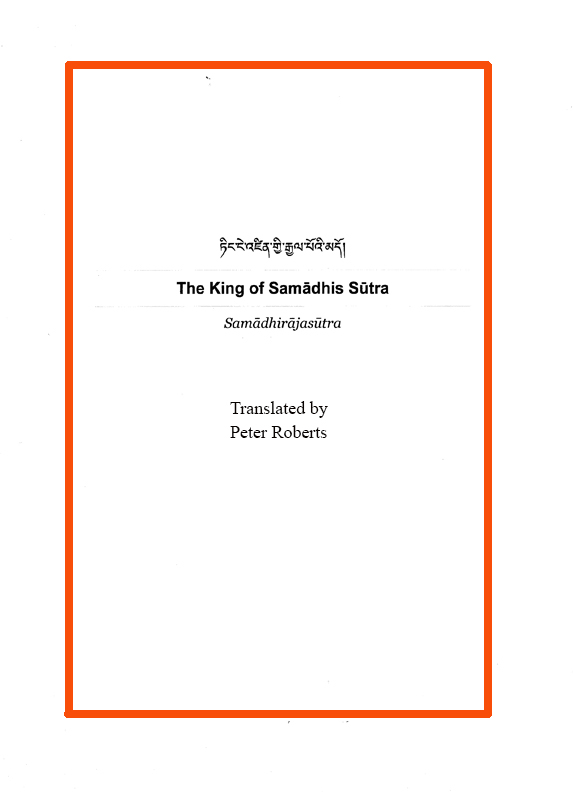 Sup. King of Samadhi Root Text translated by Roberts