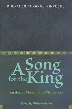 Song for the King: Saraha's Doha on Mahamudra (Book)