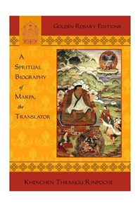 Spiritual Biography of Marpa, the Translator (Book)