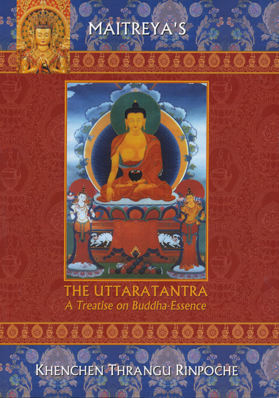 Uttaratantra: A Treatise on Buddha-essence (Book)