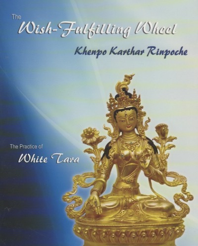 White Tara Wish Fulfilling Wheel by Khenpo Karthar (Book)